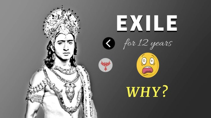 Arjuna exile for 12 years in Mahabharata alone, Why?