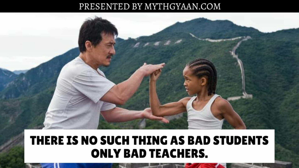 Karate Kid Quotes - There is no such thing as bad students, only bad teachers.