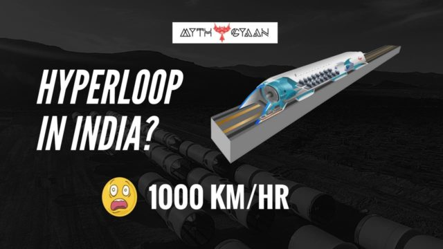 Hyperloop in India - Travel with a speed of 1000 km/hr