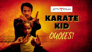 Karate Kid Quotes – Top 12 Inspirational and Motivational Quotes