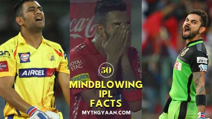 50 Mind Blowing Facts about IPL that you don't know