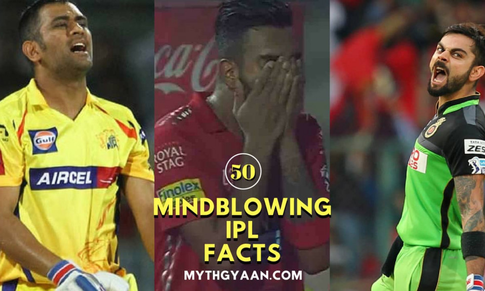 50 Mind Blowing Facts about IPL (Indian Premier League)
