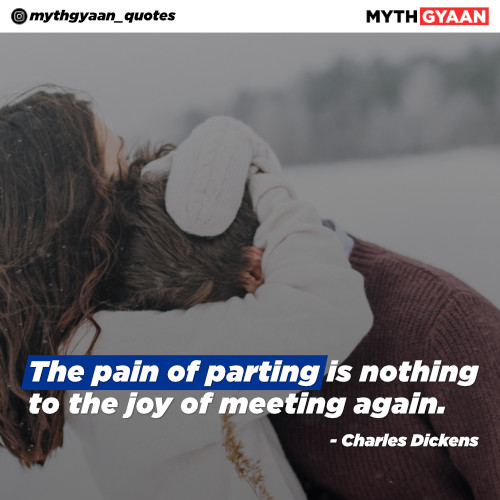 The pain of parting is nothing to the joy of meeting again. – Charles Dickens - Long Distance Relationship Quotes