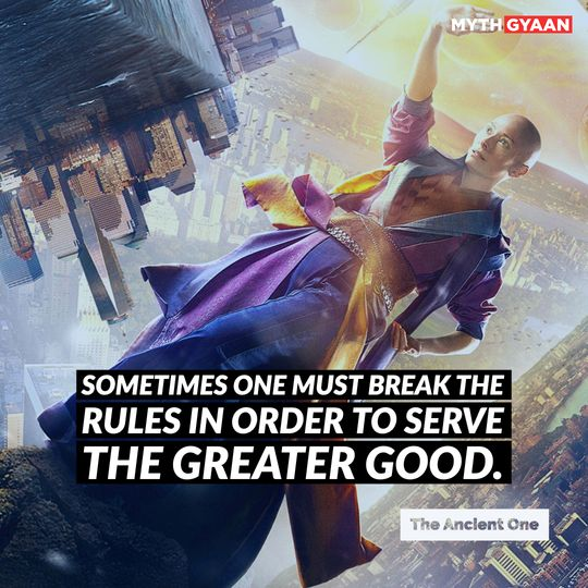 """""""Sometimes one must break the rules in order to serve the greater good."""" - Ancient One - Doctor Strange Quotes"""