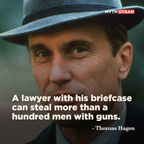 "A lawyer with his briefcase can steal more than a hundred men with guns. - Thomas ""Tom"" Hagen Quotes - The Godfather Quotes - Mythgyaan"