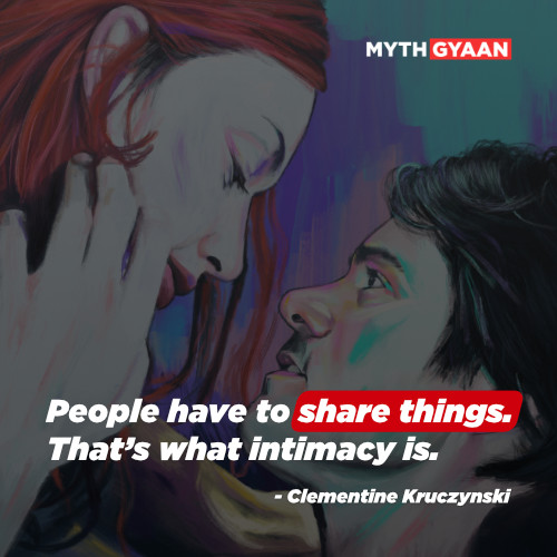 People have to share things. That's what intimacy is. - Clementine Kruczynski Quotes - Eternal Sunshine of the spotless mind quotes