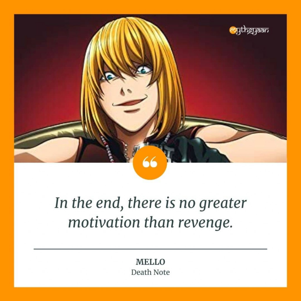 """In the end, there is no greater motivation than revenge."" - Mello Quotes - Death Note Quotes"