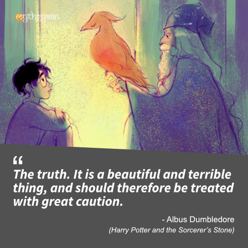 The truth. It is a beautiful and terrible thing, and should therefore be treated with great caution. - Albus Dumbledore (Harry Potter and the Sorcerer's Stone) - Harry Potter Quotes