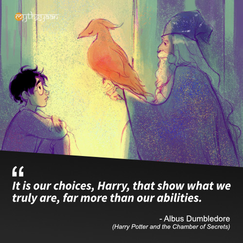 It is our choices, Harry, that show what we truly are, far more than our abilities. - Albus Dumbledore (Harry Potter and the Chamber of Secrets) - Harry Potter Quotes
